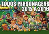 Subway Surfers Todos Personagens 2012-2017